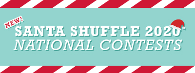 New Santa Shuffle 2020 National Contests